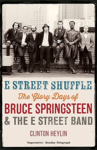 9781780338682: E Street Shuffle: The Glory Days of Bruce Springsteen and the E Street Band