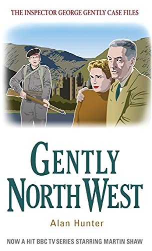 Gently North-West (The Inspector George Gently Case Files): Hunter, Mr. Alan