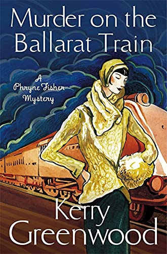 9781780339542: Murder on the Ballarat Train: Miss Phryne Fisher Investigates