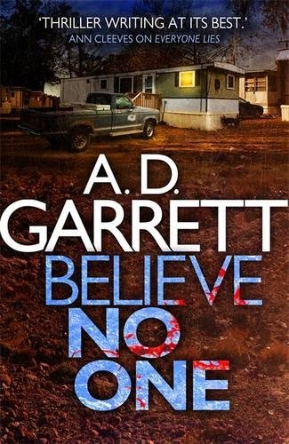 Believe No One: Garrett, A. D.