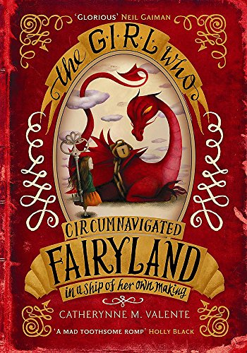9781780339818: The Girl Who Circumnavigated Fairyland in a Ship of Her Own Making