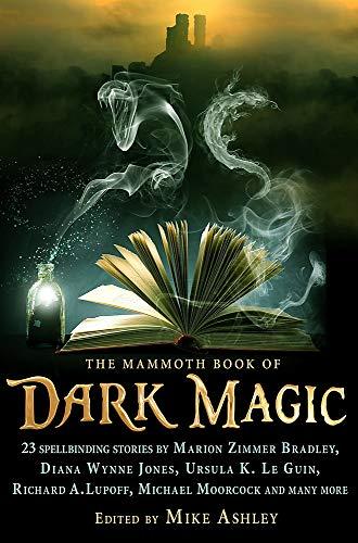 9781780339917: The Mammoth Book of Dark Magic (Mammoth Books)