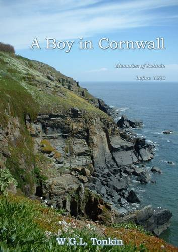9781780352480: A Boy in Cornwall: Memories of Bodmin Before 1920