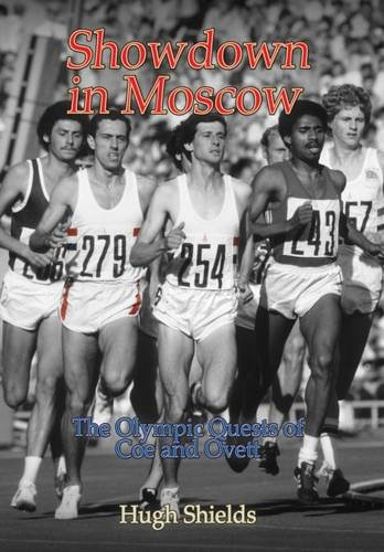 9781780353289: Showdown in Moscow: The Olympic Quests of Coe and Ovett