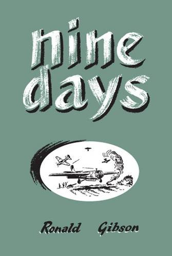 Nine Days: Gibson, Ronald