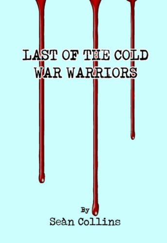9781780354262: Last of the Cold War Warriors