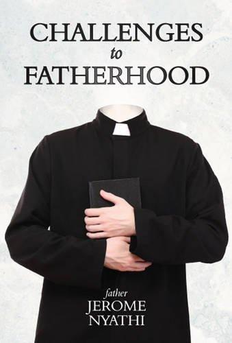 Challenges of Fatherhood: Jerome Nyathi