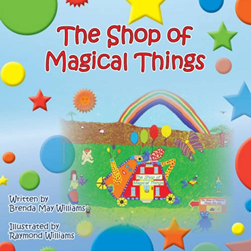 9781780355269: The Shop of Magical Things