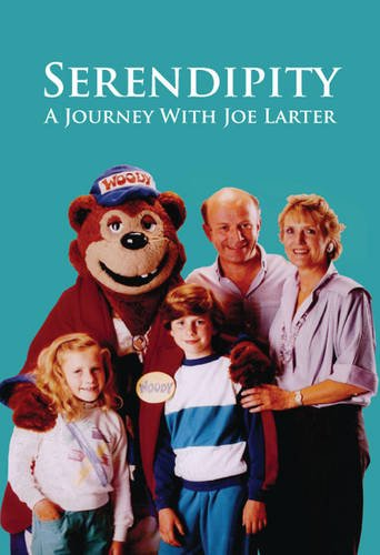 9781780356792: Serendipity: A Journey with Joe Larter