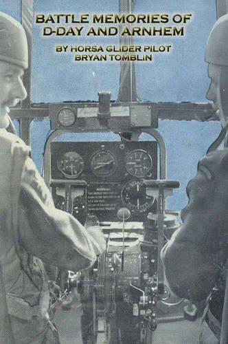 9781780357317: Battle Memories of D-Day and Arnhem