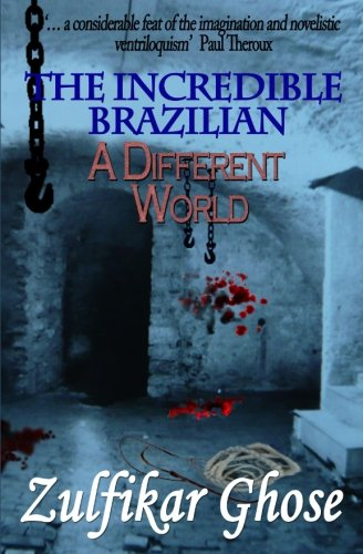 9781780363165: The Incredible Brazilian: A Different World