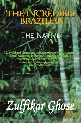 9781780363189: The Incredible Brazilian: The Native