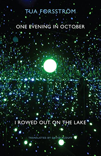 One Evening in October I Rowed out on the Lake: Forsstrom, Tua