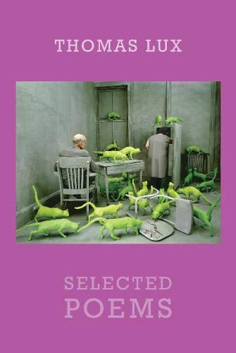 Selected Poems: Lux, Thomas