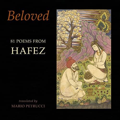 9781780374307: Beloved: 81 poems from Hafez