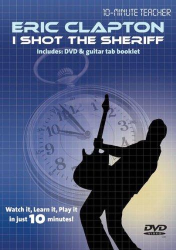 9781780380100: 10-Minute Teacher: Eric Clapton - I Shot The Sheriff