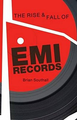 9781780380759: Rise and Fall of EMI Records, The