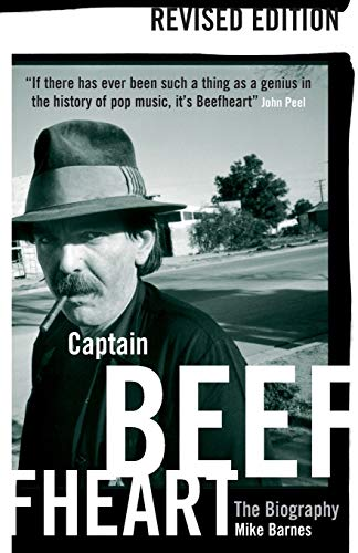 Captain Beefheart: The Biography: Barnes, Mike