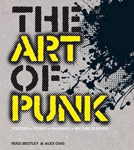 9781780381305: The Art of Punk: Posters, Flyers, Fashion, Album Art, Ephemera