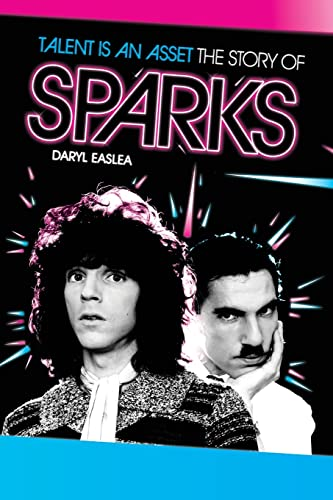 9781780381503: Talent Is An Asset - The Story Of Sparks