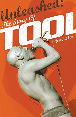 9781780381510: Unleashed: The Story of Tool (Omnibus Press Presents)