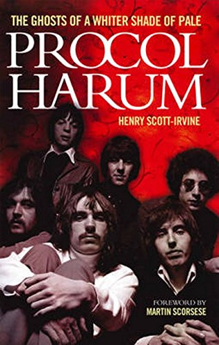 9781780382333: Procol Harum: The Ghosts Of A Whiter Shade of Pale