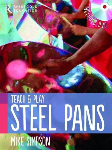 Teach and Play Steel Pans (Paperback): Mike Simpson