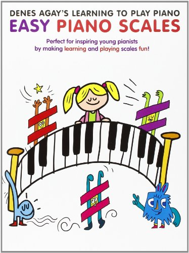 9781780382807: Denes Agay's Learning to Play Piano - Scale Book (Easy Piano Scales)