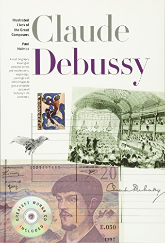 9781780384467: Illustrated Lives of Great Composers: Claude Debussy (New Illustrated Lives of Great Composers)