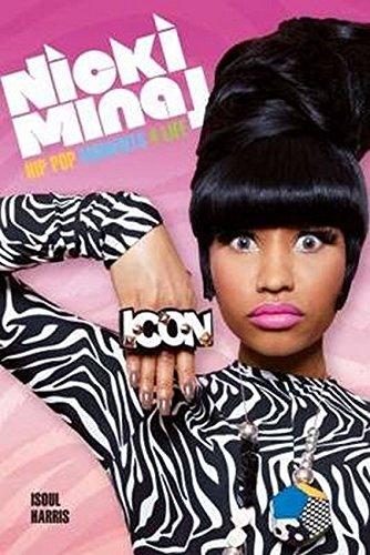 9781780385549: Nicki Minaj: Hip Pop Moments 4 Life