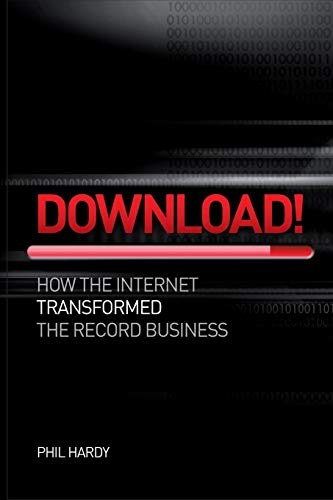 Download: How Digital Destroyed the Record Business: Hardy, Phil