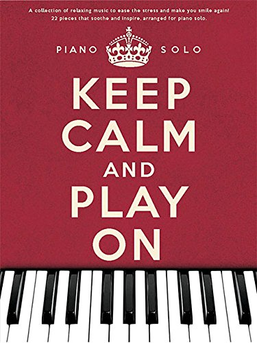 9781780386553: Keep Calm and Play on (Piano Solo)