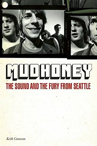 9781780386669: Touch Me I'm Sick: Mudhoney & the Story of Grunge