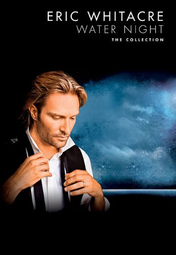 9781780386942: Eric Whitacre: Water Night - The Collection