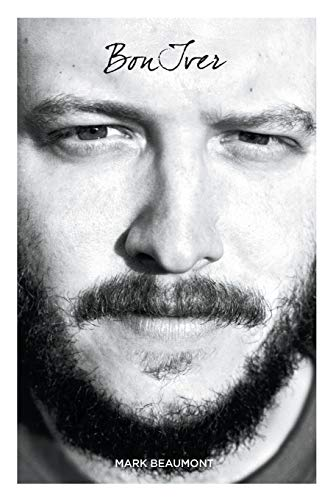Bon Iver: Good Winter (Paperback or Softback): Beaumont, Mark