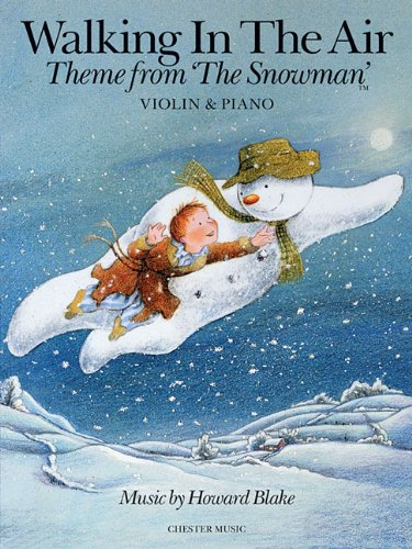 9781780387451: Walking in the Air - Theme from The Snowman: Violin & Piano (Music Sales America)