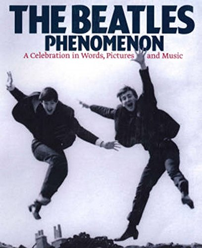 The Beatles Phenomenon: Limited Slipcase Edition (Paperback): Barry Miles