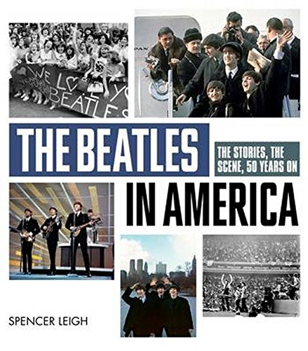 The Beatles in America: Leigh, Spencer
