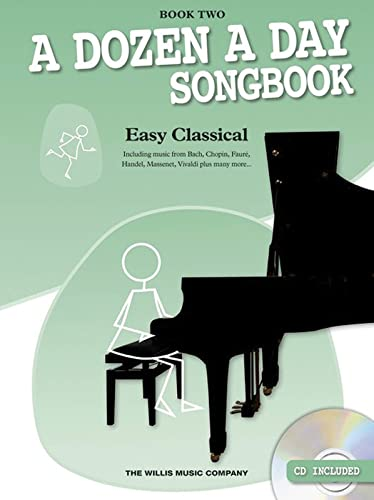 9781780389127: 2: A Dozen a Day Songbook - Easy Classical, Book Two (Book/CD) (Dozen a Day Songbooks)