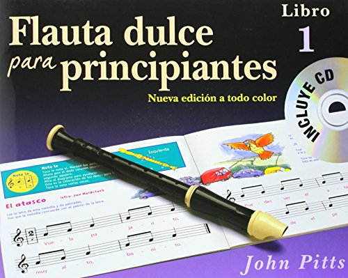 9781780389363: Flauta Dulce Para Principiantes Libro 1 (Recorder from the Beginning) Book/CD - Spanish +CD