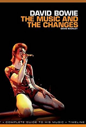 9781780389882: David Bowie: The Music and the Changes: Complete Guide to the Music of