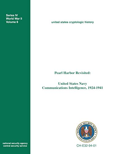 9781780390130: Pearl Harbor Revisited: United States Navy Communications Intelligence, 1924-1941