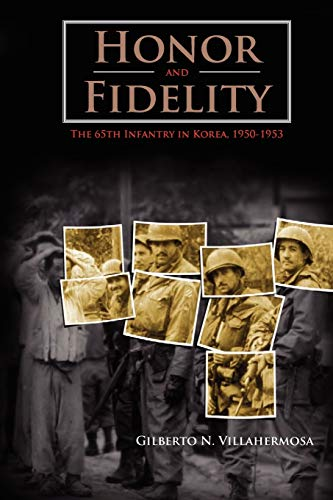 9781780390512: Honor and Fidelity: The 65th Infantry in Korea, 1950-1953