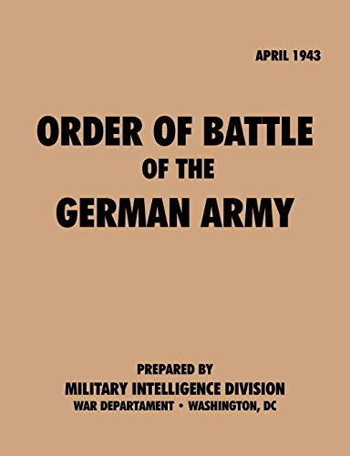 9781780390819: Order of Battle of the German Army, April 1943