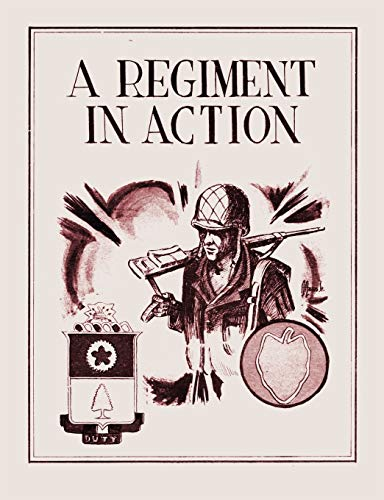 9781780391229: A Regiment in Action