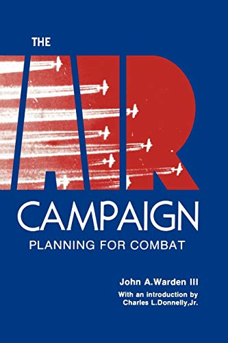 9781780391281: The Air Campaign: Planning for Combat
