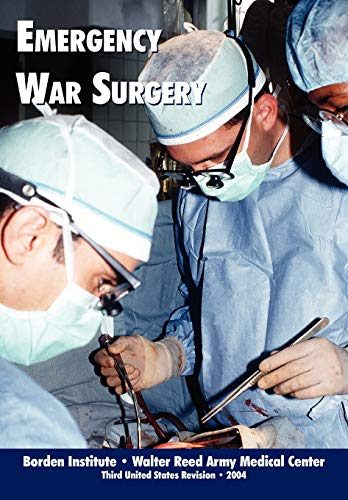 9781780391847: Emergency War Surgery (Third Edition)