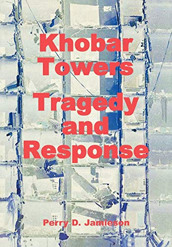 9781780392837: Khobar Towers: Tragedy and Response