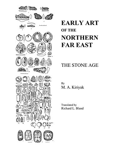 Early Art Of The Northern Far East: The Stone Age (1780393660) by National Park Service; U.S. Department of the Interior