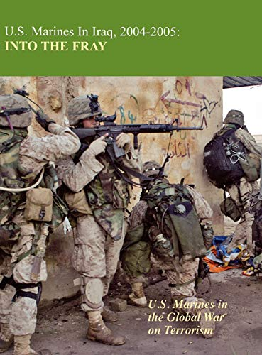 U.S. Marines in Iraq 2004-2005: Into the Fray: Kenneth W. Estes